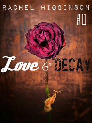 Love and Decay, Episode Eleven