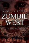 Zombie West Trilogy (The Zombie West Series, 1 - 3)