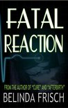 Fatal Reaction
