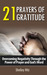 21 Prayers of Gratitude: Ov...