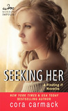 Seeking Her (Losing It, #3.5)