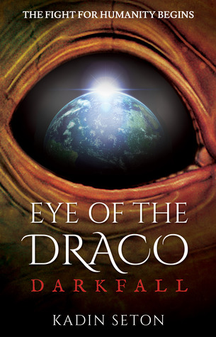 Eye of the Draco by Kadin Seton
