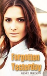 Forgotten Yesterday (These Days, #1)