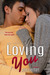 Loving You (Jade, #3)