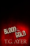 Blood & Gold (The Hand of Kali #2)