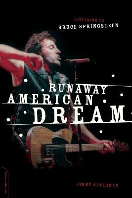Runaway American Dream by Jimmy Guterman