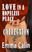 Love in a Hopeless Place Collection