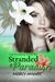 Stranded in Paradise (The Kihanna Saga, #3)