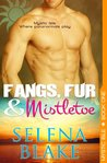 Fangs, Fur & Mistletoe (Mystic Isle, Book One)