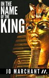 In the Name of the King (Kindle Single) (MATTER)