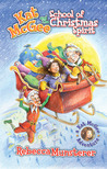 Kat McGee and The School of Christmas Spirit by Rebecca Munsterer