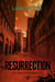 Resurrection (Apocalypse Chronicles, #2)