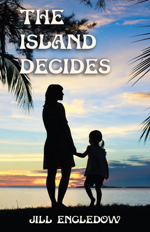 The Island Decides by Jill Engledow