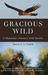 Gracious Wild by Stacey L.L. Couch