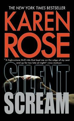 Silent Scream by Karen Rose