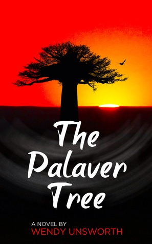 The Palaver Tree by Wendy Unsworth