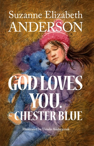 God Loves You. Chester Blue by Suzanne Elizabeth Anderson