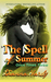 The Spell of Summer by Dianna Hardy