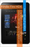 The Newbies Guide to the All-New Kindle Fire HD and Kindle Fire HDX