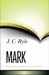 Mark (Expository Thoughts on the Gospels, #2)