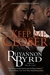 Keep Me Closer by Rhyannon Byrd