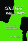 College Radio Days: 70 Years of Student Broadcasting at Dartmouth College