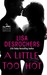 A Little Too Hot by Lisa Desrochers
