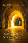 The Saladin Strategy by Norm Clark