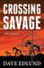 Crossing Savage (Peter Savage, #1)