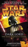 The Rise of Darth Vader by James Luceno