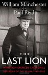 The Last Lion 3: Winston Spencer Churchill: Defender of the Realm, 1940-65