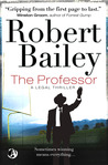 The Professor by Robert  Bailey