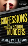 Confessions: The Private School Murders: (Confessions 2) (Confession Series)
