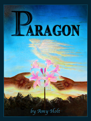 Paragon by Amy Holt