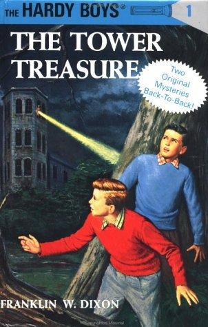 The Tower Treasure / The House On The Cliff by Franklin W. Dixon