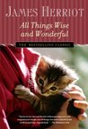All Things Wise and Wonderful (All Creatures Great and Small)