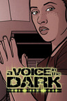 A Voice in the Dark #3