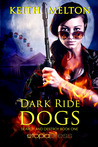Dark Ride Dogs