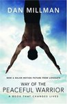 Way of the Peaceful Warrior by Dan Millman