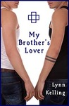 My Brother's Lover by Lynn Kelling