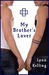 My Brother's Lover (My Brother's Lover, #1)