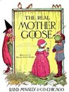 The Real Mother Goose - Illustrated w/Table of Contents