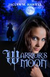 Warrior's Moon