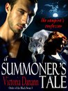 A Summoner's Tale - The Vampire's Confessor (Knights of Black Swan 3)