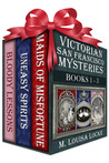 Victorian San Francisco Mysteries--Books 1-3 (Maids of Misfortune, Uneasy Spirits, Bloody Lessons