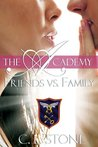 Friends vs. Family (The Ghost Bird Series, #3)