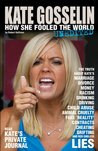 KATE GOSSELIN: How She Fooled the World