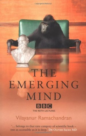 The Emerging Mind by V.S. Ramachandran