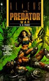 War (Aliens Vs. Predator, # 3)