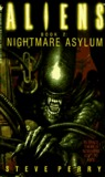 Aliens: Nightmare Asylum